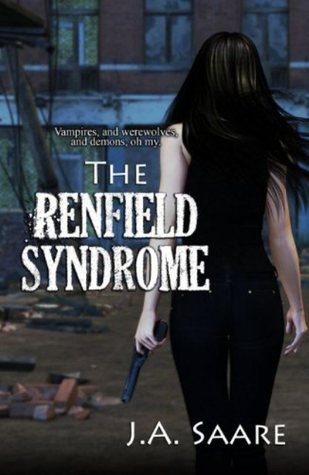 The Renfield Syndrome(Rhiannons Law 2) - J.A. Saare