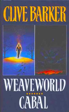 Weaveworld / Cabal