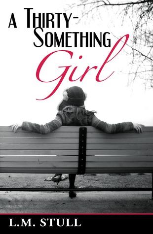 A Thirty-Something Girl by Lisa M. Gott