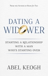Dating a Widower: Starting a Relationship with a Man Who's Starting Over