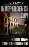 The Beginnings (Independence Day #1)