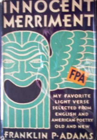 Innocent Merriment by Franklin P. Adams