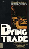 The Dying Trade (Cliff Hardy, #1)
