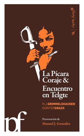 La Pícara Coraje & Encuentro en Telgte