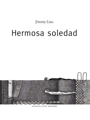 Ebook Hermosa soledad by Jimmy Liao DOC!