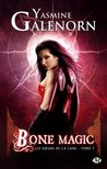 Bone Magic by Yasmine Galenorn