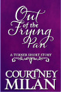 Out of the Frying Pan (Turner, #2.5)