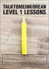 Talk To Me In Korean Level 1 e-book