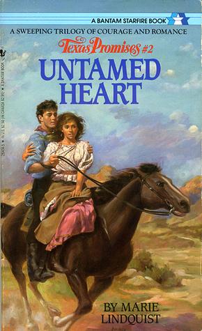 Untamed Heart (Texas Promises, #2)