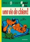 Une Vie de chien (Boule et Bill, #9)