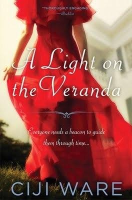 A Light on the Veranda by Ciji Ware