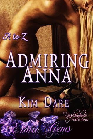 Admiring Anna by Kim Dare
