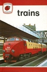 Trains (Ladybird Leaders ; 12)