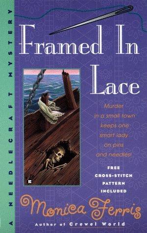 Framed in Lace (A Needlecraft Mystery, #2)
