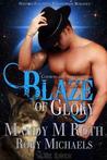Blaze of Glory (Prospect Springs Shifters, #1)