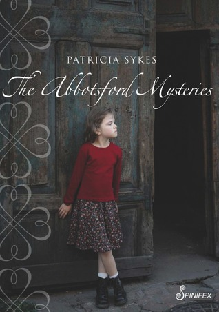 The Abbotsford Mysteries by Patricia Sykes