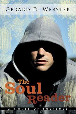 The Soul Reader by Gerard D. Webster