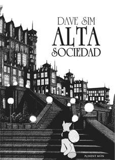 Ebook Alta sociedad: Una historia de Cerebus by Dave Sim DOC!