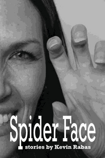 Spider Face by Kevin Rabas