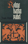 Kolme katku vahel I (Balthasar Russowi romaan, #1)