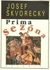 Prima sezóna by Josef Škvorecký