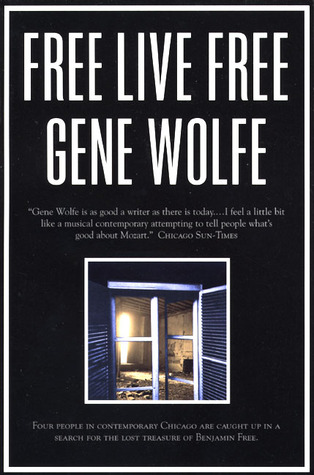Free Live Free by Gene Wolfe
