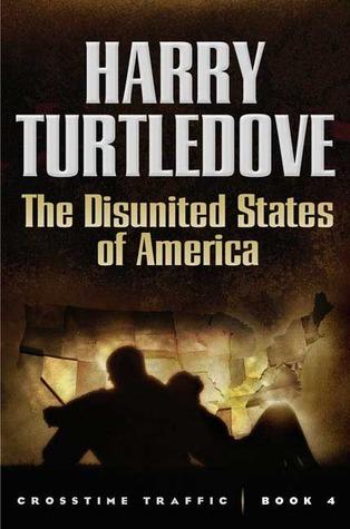 The Disunited States of America(Crosstime Traffic 4)