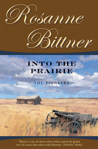 Into the Prairie: The Pioneers MOBI PDF 978-0765309808