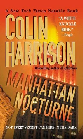 Manhattan Nocturne by Colin Harrison