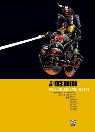 Judge Dredd: The Complete Case Files 12