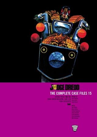 Judge Dredd: The Complete Case Files 15
