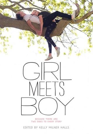 Girl Meets Boy by Kelly Milner Halls