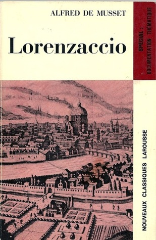 Ebook Lorenzaccio by Alfred de Musset read!