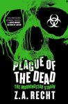 Plague of the Dead (The Morningstar Strain, #1)