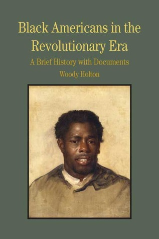 black-americans-in-the-revolutionary-era-a-brief-history-with-documents