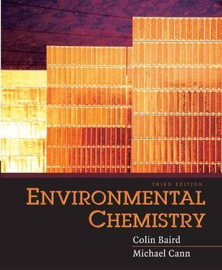 environmental chemistry by colin baird rh goodreads com environmental chemistry colin baird solutions manual Colin Baird Insurance