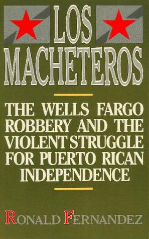 Los Macheteros by Ronald Fernandez