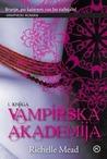 Vampirska akademija by Richelle Mead