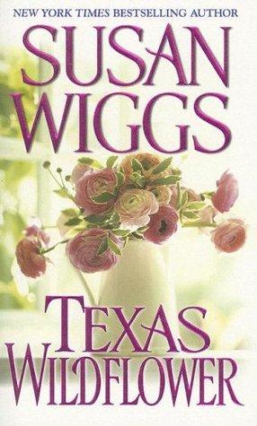 Texas Wildflower by Susan Wiggs