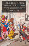 Crime, Prosecution and Social Relations: The Summary Courts of the City of London in the Late Eighteenth Century