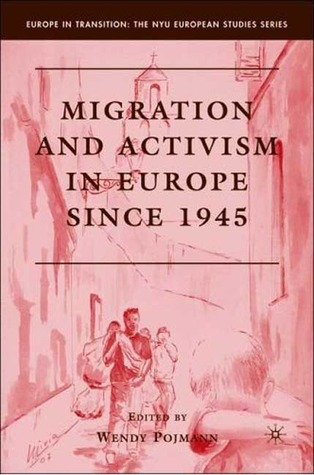 migration-and-activism-in-europe-since-1945