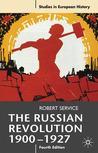 The Russian Revolution, 1900-1927