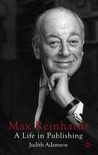 Max Reinhardt: A Life in Publishing