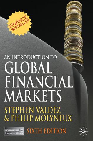 An Introduction To Global Financial Markets Stephen Valdez Pdf