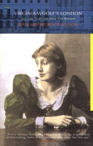 Virginia Woolf's London by Jean Moorcroft Wilson