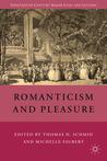 Romanticism and Pleasure