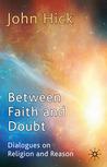 Between Faith and...
