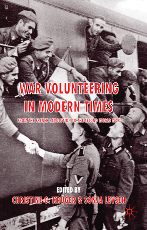 War Volunteering in Modern Times: From the French Revolution to the Second World War
