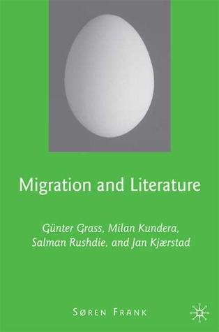 migration-and-literature-gnter-grass-milan-kundera-salman-rushdie-and-jan-kjaerstad