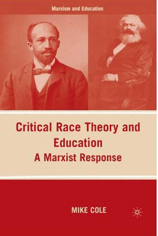 Critical Race Theory and Education: A Marxist Response